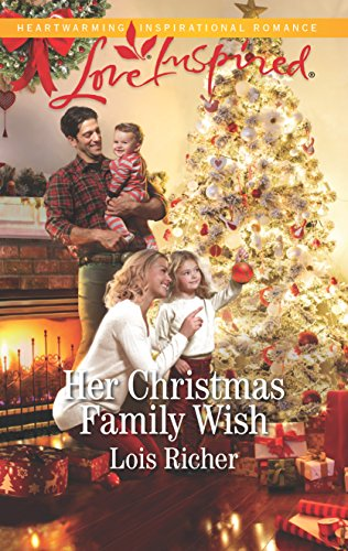 Her Christmas Family Wish (Wranglers Ranch) Lois Richer