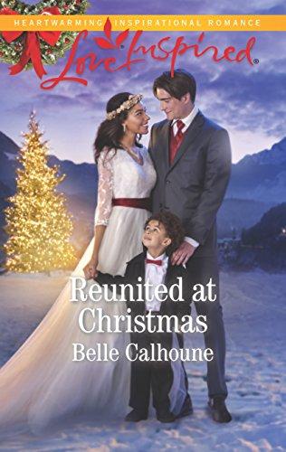Reunited at Christmas (Alaskan Grooms) Belle Calhoune