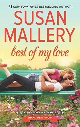 Best of My Love (Fool's Gold) Susan Mallery