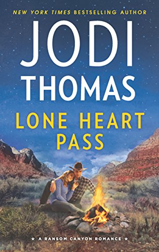 Lone Heart Pass (Ransom Canyon) Jodi Thomas