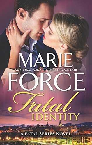 Fatal Identity (The Fatal Series) Marie Force