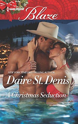 A Christmas Seduction (Harlequin Blaze) Daire St. Denis