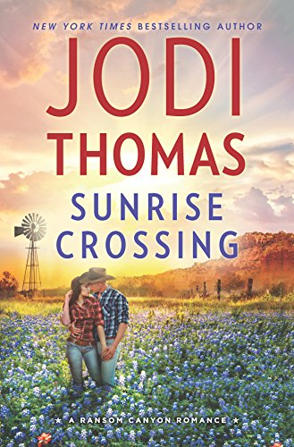 Sunrise Crossing Jodi Thomas