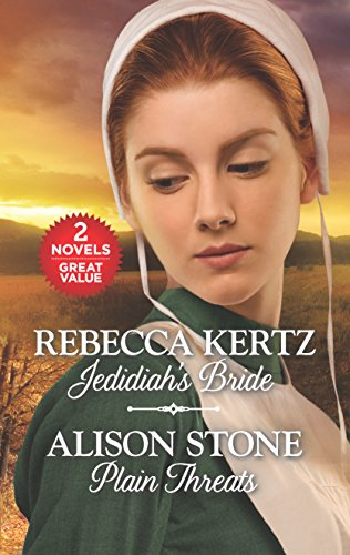 Jedidiah's Bride and Plain Threats (Lancaster County Weddings) Rebecca Kertz, Alison Stone
