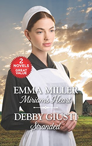 Miriam's Heart and Stranded (Hannah's Daughters) Emma Miller, Debby Giusti