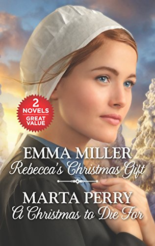Rebecca's Christmas Gift and a Christmas to Die for (Hannah's Daughters) Emma Miller & Marta Perry