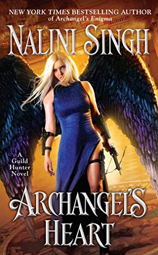 Archangel's Heart (A Guild Hunter Novel) Nalini Singh