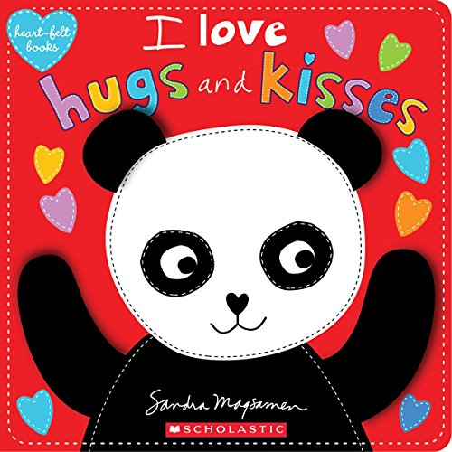 I Love Hugs and Kisses (Heart-Felt Books) Sandra Magsamen