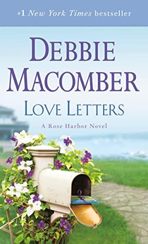 Love Letters: A Rose Harbor Novel Debbie Macomber