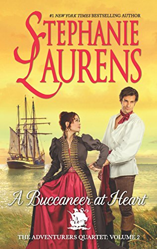 A Buccaneer at Heart (The Adventurers Quartet) Stephanie Laurens