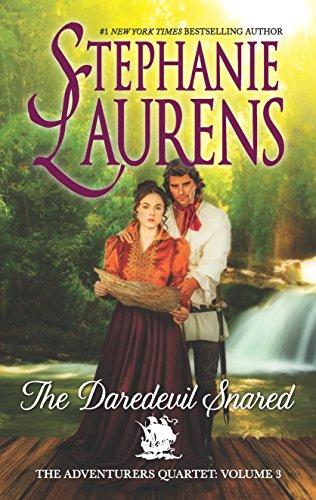 The Daredevil Snared (The Adventurers Quartet) Stephanie Laurens