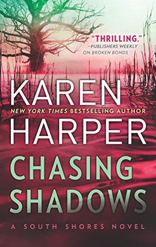 Chasing Shadows (South Shores) Karen Harper