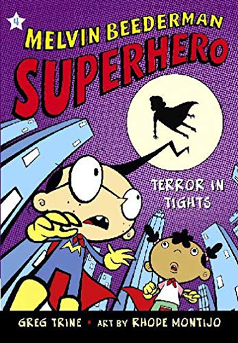 Terror in Tights (Melvin Beederman, Superhero)