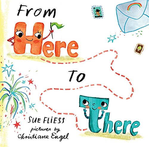 From Here to There Sue Fliess & Christiane Engel