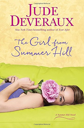 The Girl From Summer Hill: A Summer Hill Novel Jude Deveraux