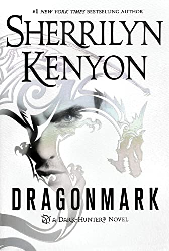 Dragonmark: A Dark-Hunter Novel (Dark-Hunter Novels) Sherrilyn Kenyon