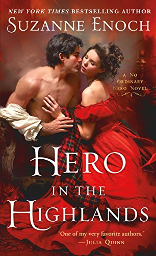 Hero in the Highlands: A No Ordinary Hero Novel Suzanne Enoch