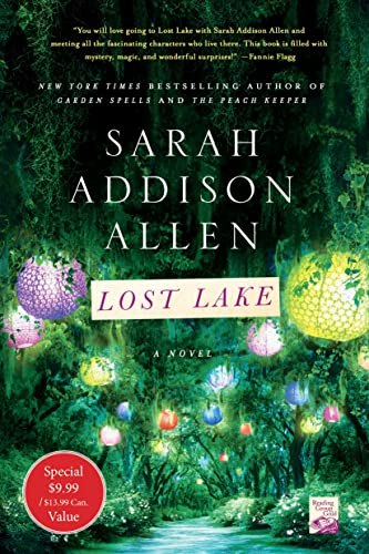 Lost Lake: A Novel Sarah Addison Allen