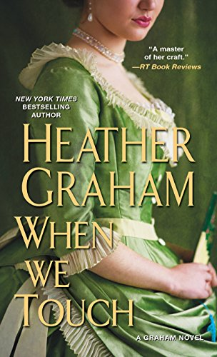 When We Touch (A Graham Novel) Heather Graham