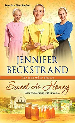 Sweet as Honey (The Honeybee Sisters) Jennifer Beckstrand