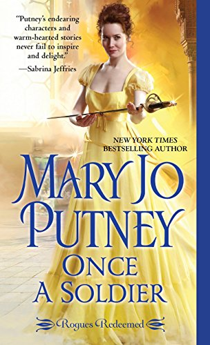 Once a Soldier (Rogues Redeemed) Mary Jo Putney