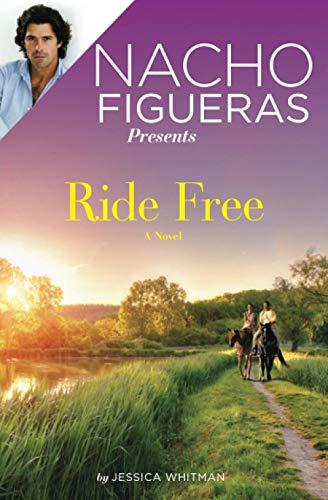 Nacho Figueras Presents: Ride Free Jessica Whitman