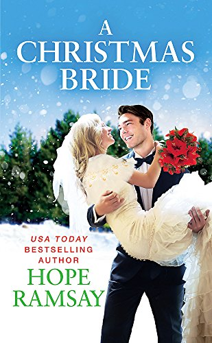 A Christmas Bride (Chapel of Love) Hope Ramsay