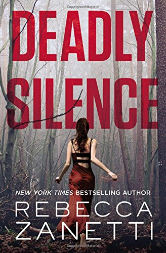 Deadly Silence (Blood Brothers) Rebecca Zanetti