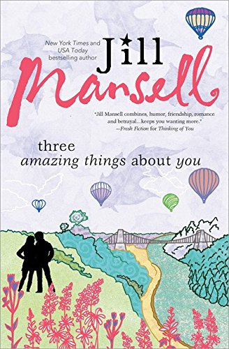 Three Amazing Things About You Jill Mansell
