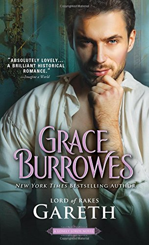 Gareth: Lord of Rakes (The Lonely Lords) Grace Burrowes