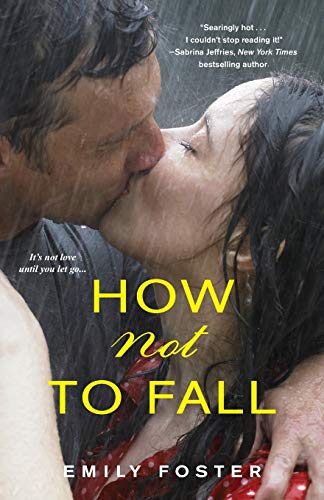 How Not to Fall (The Belhaven Series) Emily Foster
