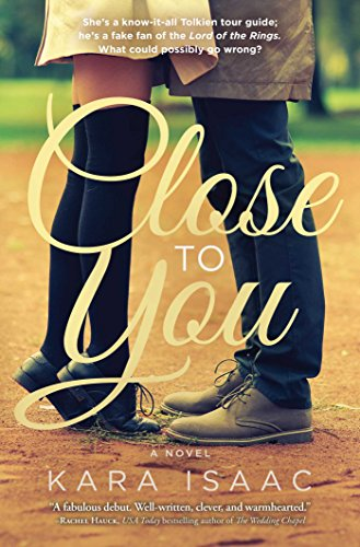 Close to You: A Novel Kara Isaac