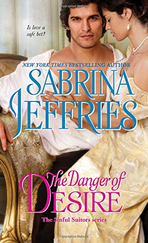 The Danger of Desire (The Sinful Suitors) Sabrina Jeffries