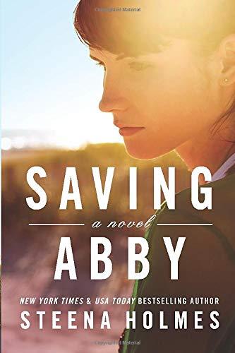 Saving Abby Steena Holmes