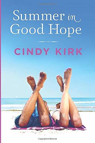 Summer in Good Hope (A Good Hope Novel) Cindy Kirk