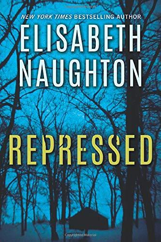 Repressed (Deadly Secrets) Elisabeth Naughton