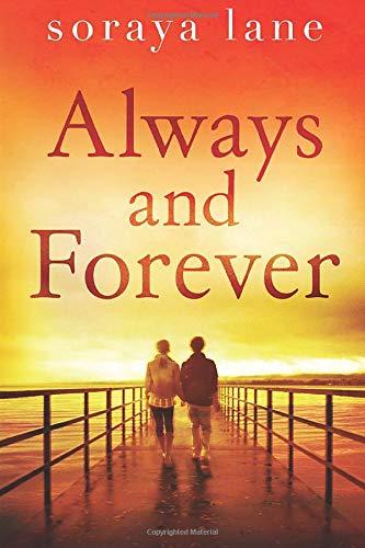 Always and Forever Soraya Lane