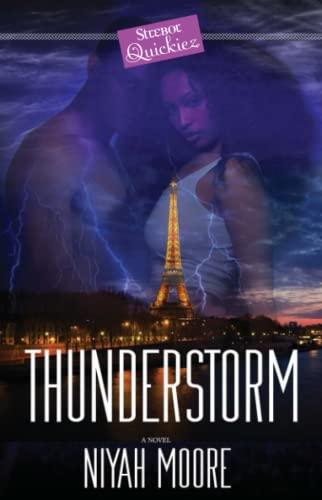 Thunderstorm: A Strebor Quickiez Niyah Moore