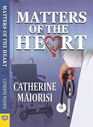 Matters of the Heart Catherine Maiorisi