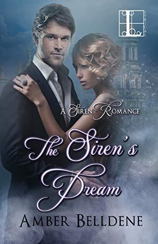 The Siren's Dream Amber Belldene