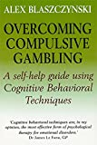 Overcoming Compulsive Gambling (Overcoming)