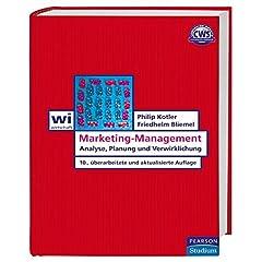 Marketing-Management. Analyse, Planung und Verwirklichung