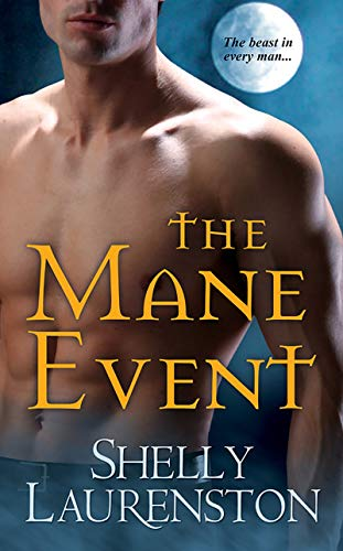 The Mane Event (The Pride Series Book 1) Shelly Laurenston