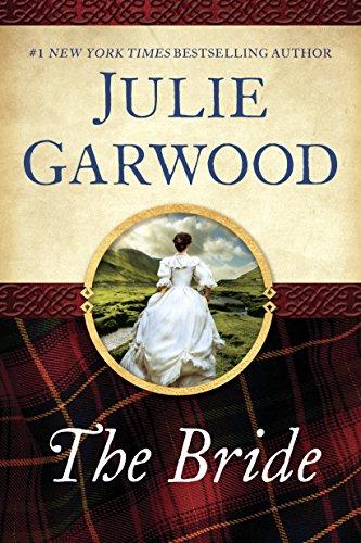 The Bride (Lairds' Fiancees Book 1) Julie Garwood