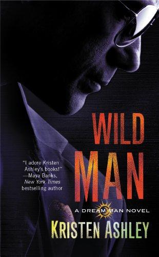 Wild Man (The Dream Man Series Book 2)