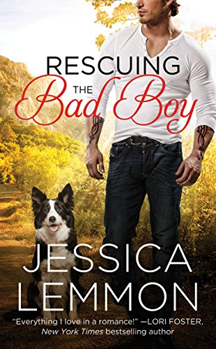 Rescuing the Bad Boy (Second Chance Book 2)