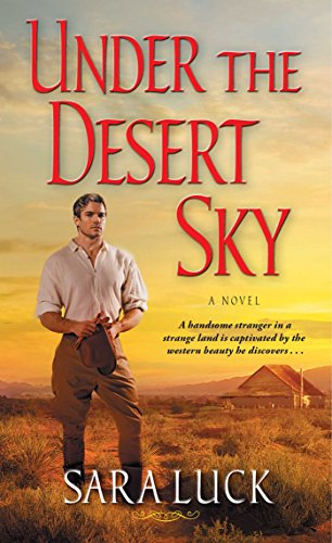 Under the Desert Sky Sara Luck