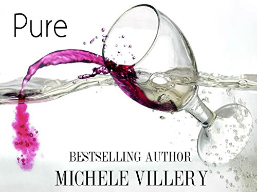 Pure (Olensky Brothers Book One) Villery, Michele