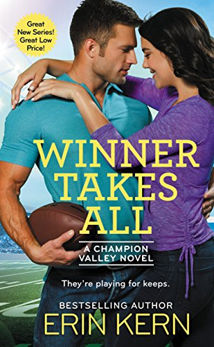 Winner Takes All (Champion Valley) Erin Kern