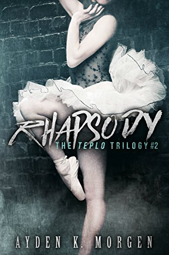 Rhapsody (The Teplo Trilogy Book 2)
